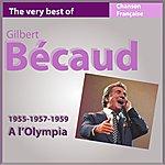 Gilbert Bécaud Gilbert Bécaud À L'olympia (1955-1957-1959) (Les Incontournables De La Chanson Française)