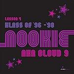 Nookie Klass Of '92 - '95 (Lesson 4)
