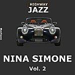 Nina Simone Highway Jazz - Nina Simone, Vol. 2