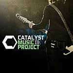 The Catalyst Catalyst Music Project