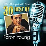 Faron Young The Unforgettable Voices: 30 Best Of Faron Young