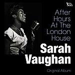 Sarah Vaughan After Hours At The London House (Original Album)