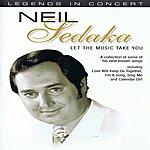Neil Sedaka Let The Music Take You