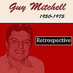 Guy Mitchell Retrospective, 1950-1975
