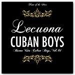 Lecuona Cuban Boys Buena Vista Cuban Boys, Vol. 1