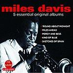 Miles Davis 5 Essential Original Albums
