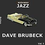 Dave Brubeck Highway Jazz - Dave Brubeck, Vol. 1