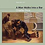 Charlie Dore Man Walks Into A Bar