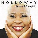 Holloway Big, Bad & Beautiful