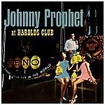 Johnny Prophet Live At Harolds Club