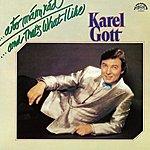 Karel Gott ...A To Mám Rád (Pův. Lp)