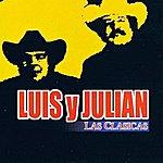 Luis Y Julian Las Clasicas