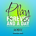 Demize Play Forever And A Day (Feat. Amanda Maki) - Single