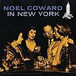Noël Coward Noël Coward In New York