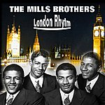 The Mills Brothers London Rhythm