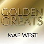 Mae West Golden Greats