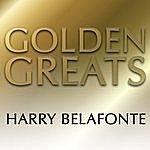 Harry Belafonte Golden Greats
