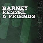 Barney Kessel Jazz Masters - Barney Kessel & Friends