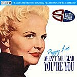 Peggy Lee Aren't You Glad You're You