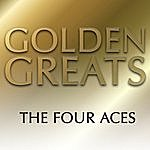 The Four Aces Golden Greats
