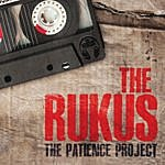 Rukus The Patience Project