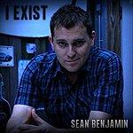 Sean Benjamin I Exist