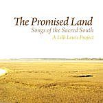 Lilli Lewis The Promised Land: Songs Of The Sacred South