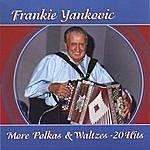 Frankie Yankovic More Polka's & Waltzes