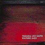 Wadada Leo Smith Kulture Jazz