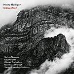 Heinz Holliger Induuchlen