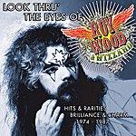 Roy Wood Look Thru' The Eyes Of Roy Wood & Wizzard: Hits & Rarities, Brilliance & Charm... 1974-1987
