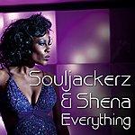 Shena Everything (Feat. Souljackerz) - Single