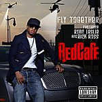 Red Café Fly Together (Feat. Ryan Leslie & Rick Ross) (Parental Advisory)