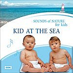 Nature Sounds Sounds Of Nature For Kids. Kid At The Sea