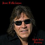 José Feliciano Right Here Waiting