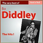 Bo Diddley The Very Best Of Bo Diddley: The Hits!