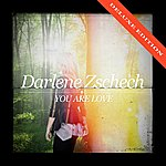 Darlene Zschech You Are Love (Deluxe Edition)