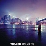 Tracer City Nights, Vol. 2