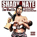Shady Nate Dats What I Do - Single