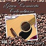 Jorge Zapata Gran Concierto Colombiano Vol.2