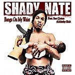 Shady Nate Banga On My Waist - Single