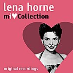 Lena Horne MI Love Collection