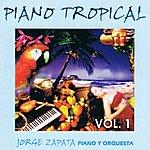 Jorge Zapata Piano Tropical Volume 1