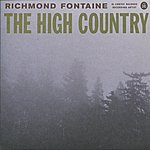 Richmond Fontaine The High Country