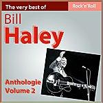 Bill Haley The Very Best Of Bill Haley: Anthology, Vol. 2