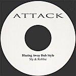Sly & Robbie Blazing Away Dub Style