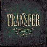 Transfer Future Selves