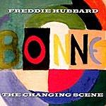 Freddie Hubbard The Changing Scene
