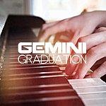 Gemini Graduation Ep
