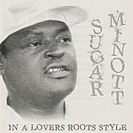 Sugar Minott In A Lovers Roots Style